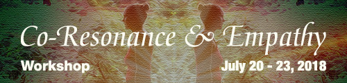 Co-Resonance and Empathy - Experiential Workshop, July 20 - 23, 2018